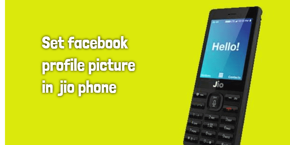 How to set facebook profile from jio phone